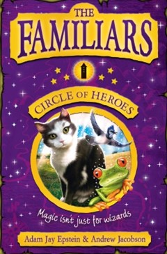 (ebook) The Familiars: Circle of Heroes