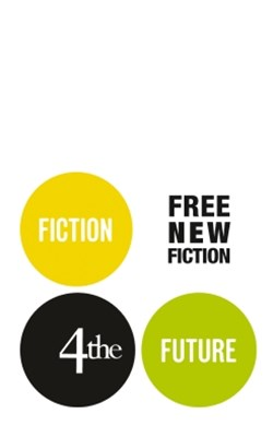 (ebook) Fiction4theFuture: Free New Fiction