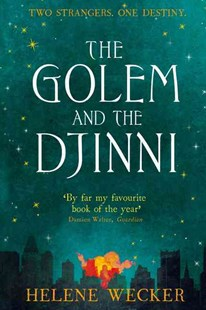 The Golem And The Djinni by Helene Wecker (9780007480197) - PaperBack - Fantasy