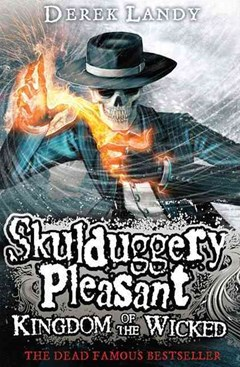 Skulduggery Pleasant (7) - Kingdom of the Wicked