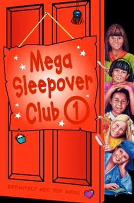 Mega Sleepover 1 (The Sleepover Club)