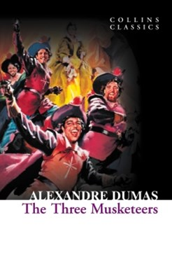 The Three Musketeers (Collins Classics)