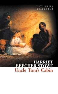 (ebook) Uncle Tom's Cabin (Collins Classics) - Adventure Fiction Modern