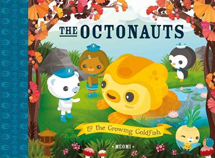 The Octonauts and the Growing Goldfish by Meomi (9780007481156) - PaperBack - Non-Fiction Animals