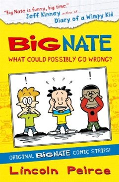 (ebook) Big Nate Compilation 1: What Could Possibly Go Wrong? (Big Nate)