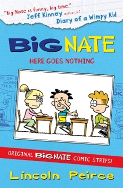 Big Nate Compilation 2: Here Goes Nothing (US edition) (Big Nate)