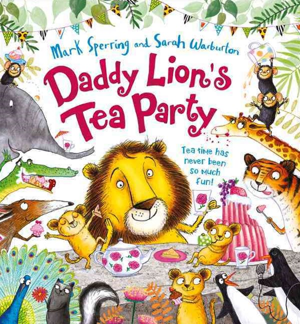 Daddy Lion's Tea Party