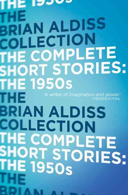 The Complete Short Stories: Volume One - The 1950s