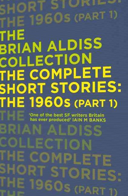 The Complete Short Stories: The 1960s Part One