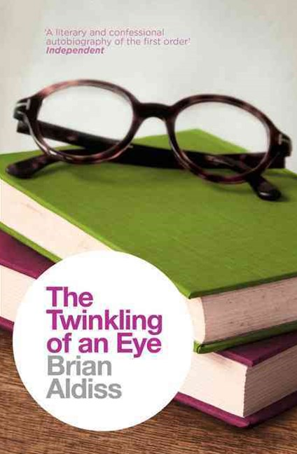 The Brian Aldiss Collection - The Twinkling Of An Eye