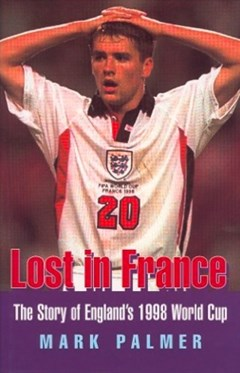 Lost in France: The Story of England