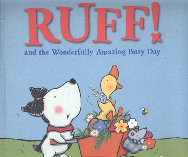 Ruff and the Wonderfully Amazing Busy Day
