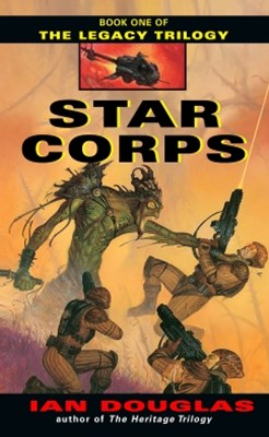 Star Corps (The Legacy Trilogy, Book 1)