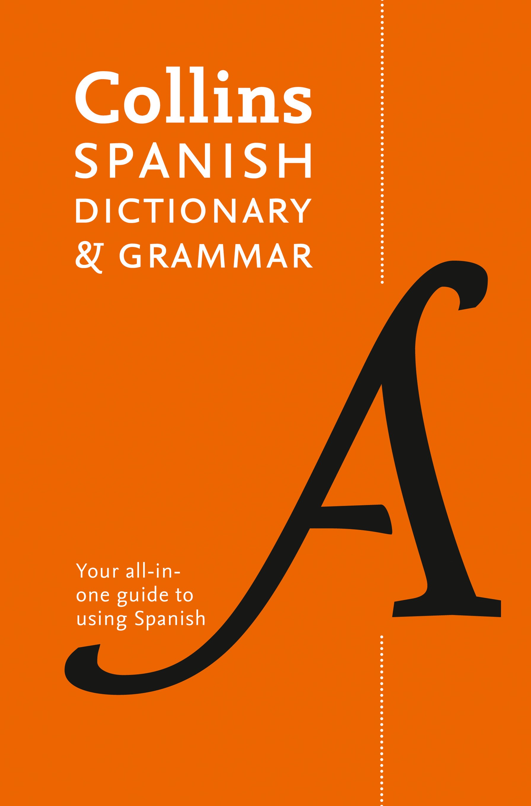 Collins Spanish Dictionary and Grammar [7th Edition]