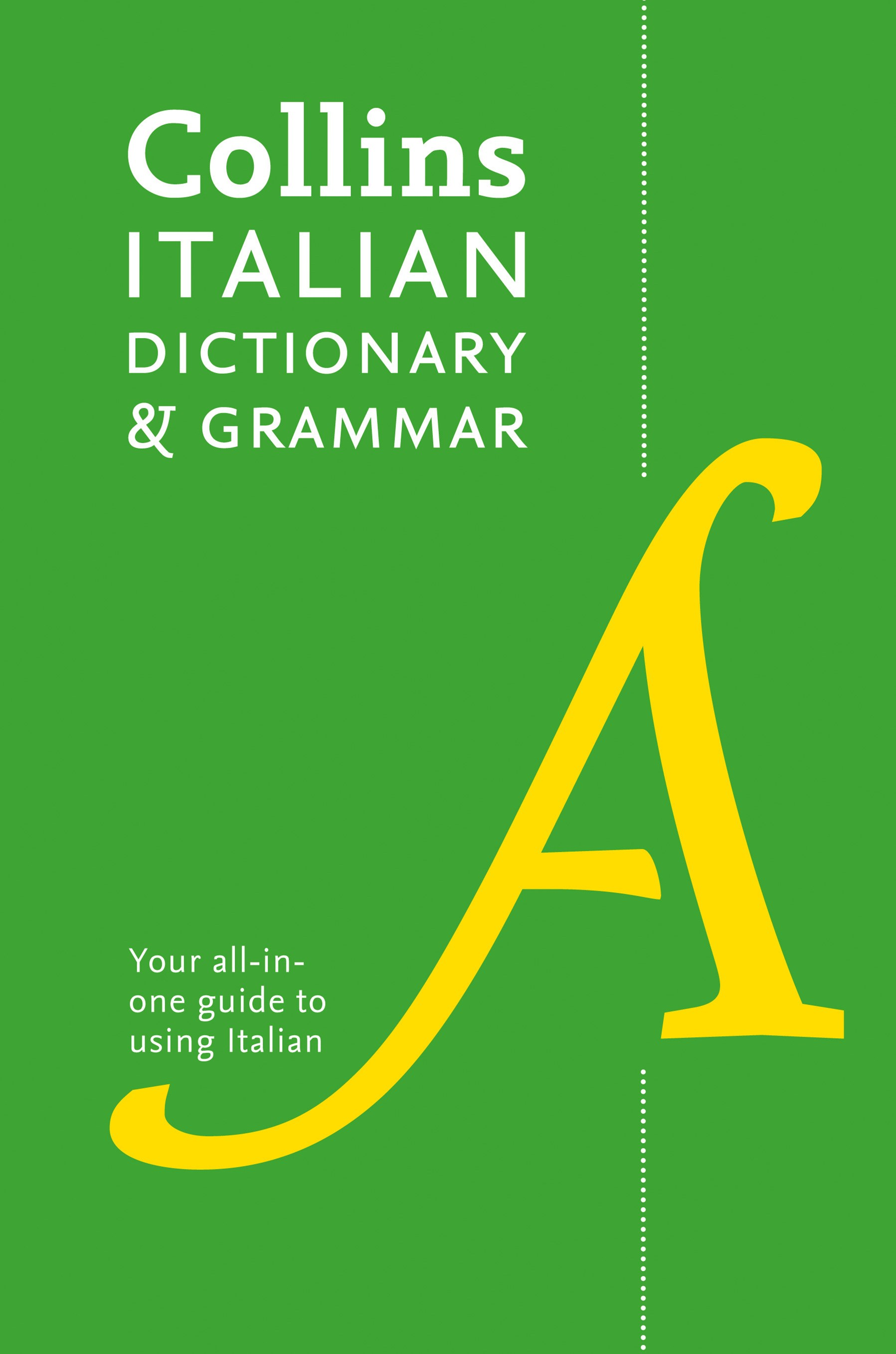 Collins Italian Dictionary and Grammar [3rd Edition]