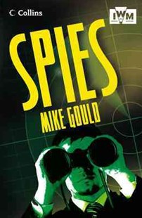 Read On Level 3a-4c Spies by Mike Gould, Alan Gibbons, Natalie Packer (9780007484782) - PaperBack - Education
