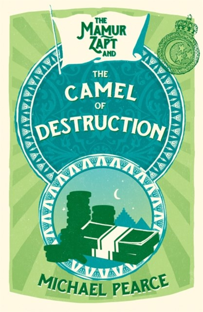 (ebook) The Mamur Zapt and the Camel of Destruction (Mamur Zapt, Book 7)