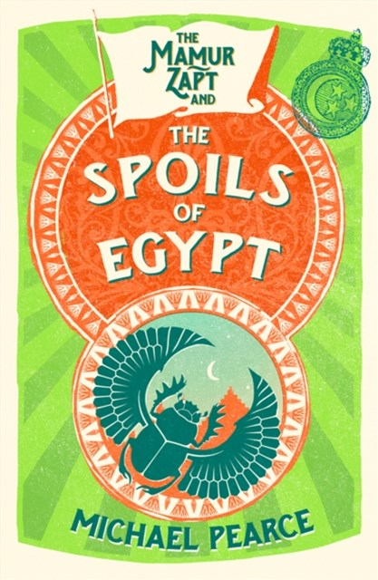 (ebook) The Mamur Zapt and the Spoils of Egypt (Mamur Zapt, Book 6)