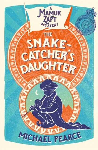 (ebook) The Snake-Catcher's Daughter (Mamur Zapt, Book 8)
