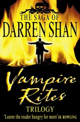 Vampire Rites Trilogy (The Saga of Darren Shan)