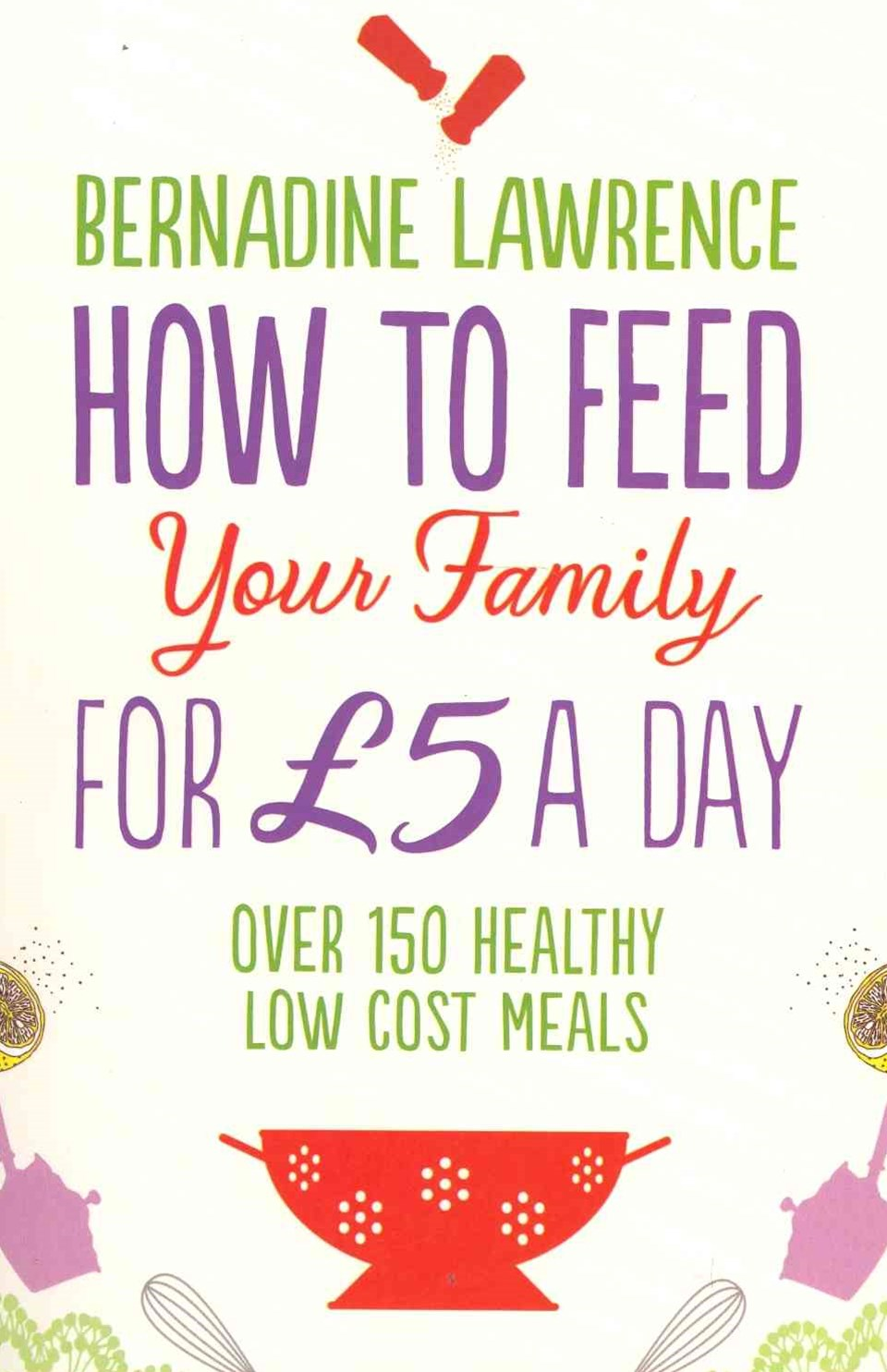 How To Feed Your Family For 5 Pounds A Day
