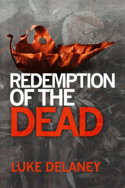 Redemption of the Dead: A DI Sean Corrigan short story