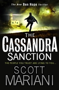 (ebook) The Cassandra Sanction: The most controversial action adventure thriller you'll read this year! (Ben Hope, Book 12) - Adventure Fiction Modern