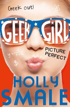 (ebook) Picture Perfect (Geek Girl, Book 3)