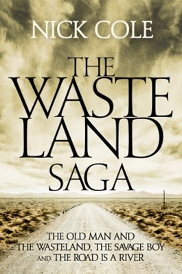 The Wasteland Saga: The Old Man and the Wasteland, Savage Boy and The Road is a River
