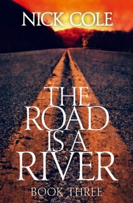 The Road is a River