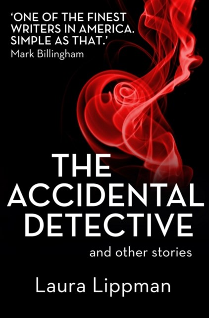 The Accidental Detective and other stories: Short Story Collection