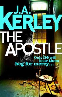 The Apostle by J. A. Kerley (9780007493692) - PaperBack - Crime Mystery & Thriller