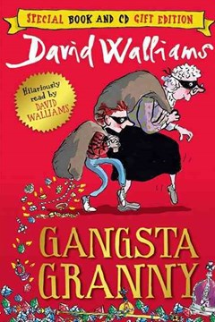 Gangsta Granny [Unabridged Edition]