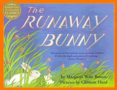The Runaway Bunny: Essential Picture Book Classics