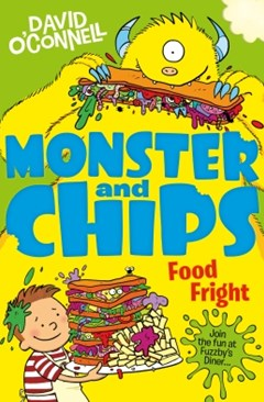 (ebook) Food Fright (Monster and Chips, Book 3)