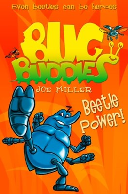 Beetle Power! (Bug Buddies, Book 5)