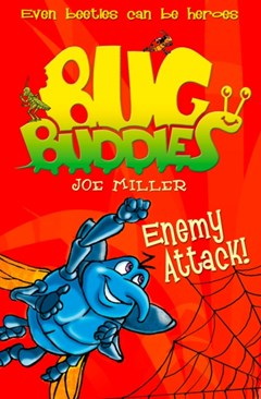 Enemy Attack! (Bug Buddies, Book 2)