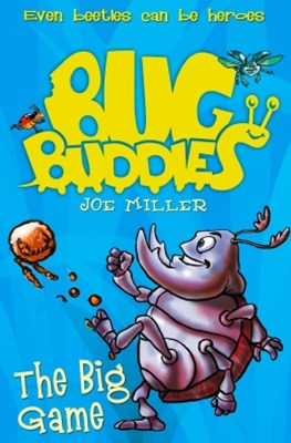 The Big Game (Bug Buddies, Book 1)