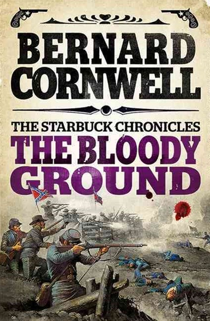 The Starbuck Chronicles (4) - The Bloody Ground