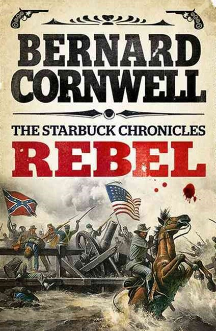 The Starbuck Chronicles (1) - Rebel
