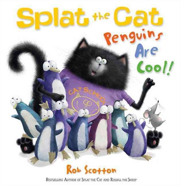Splat the Cat: Penguins Are Cool!