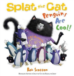 Splat the Cat: Penguins Are Cool! by Rob Scotton (9780007498192) - PaperBack - Picture Books