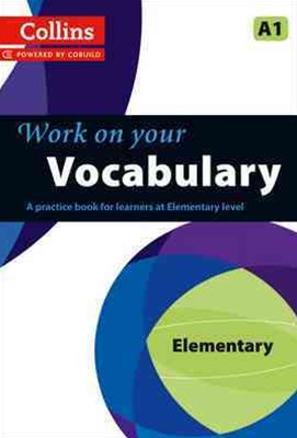 Collins Work on your Vocabulary - Elementary (A1)