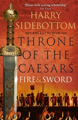 (ebook) Fire and Sword (Throne of the Caesars, Book 3)