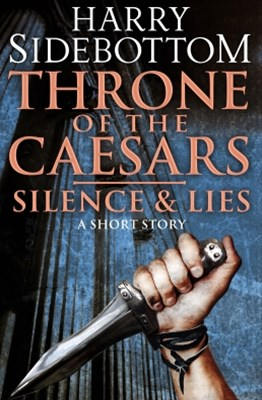 (ebook) Silence & Lies (A Short Story): A Throne of the Caesars Story