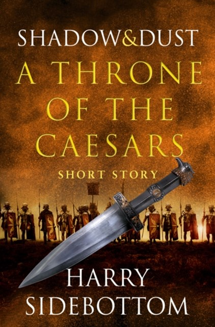 (ebook) Shadow and Dust (A Short Story): A Throne of the Caesars Story
