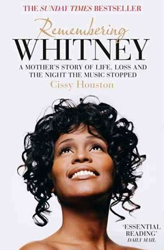 Remembering Whitney: A Mother