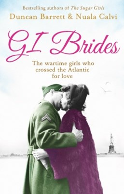 (ebook) GI Brides: The wartime girls who crossed the Atlantic for love