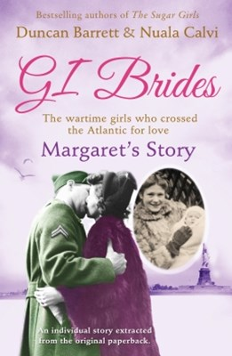 Margaret's Story (GI Brides Shorts, Book 2)