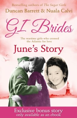 GI BRIDES GÇô JuneGÇÖs Story: Exclusive Bonus Ebook
